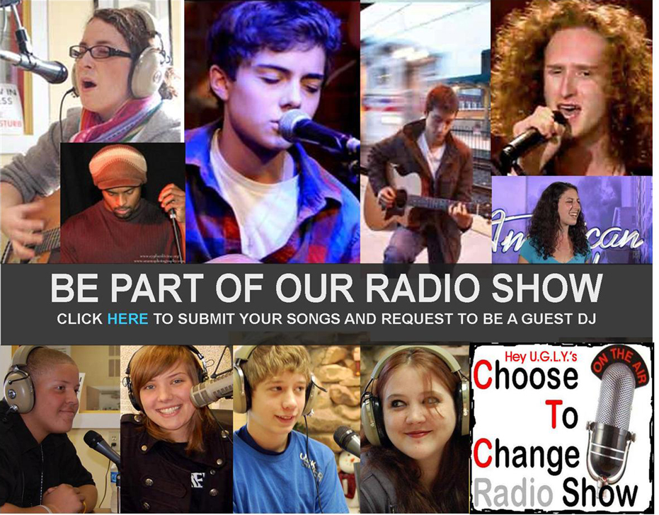Hey U.G.L.Y. Radio Show - Choose To Change