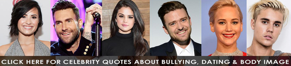 Celebrity Quotes on Dating and Body Image