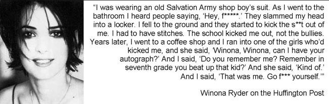 Winona Ryder was bullied